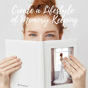 Creating a Lifestyle of Memory Keeping